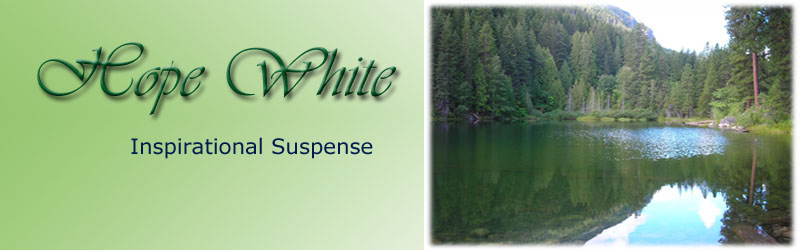 Hope White--Inspirational Suspense Author